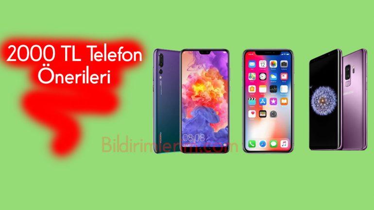 1500 – 2000 TL Telefon Önerileri