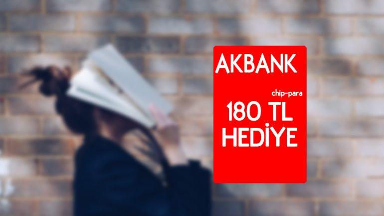 Akbank Üniversiteli Kampanyası 180 TL kazanın