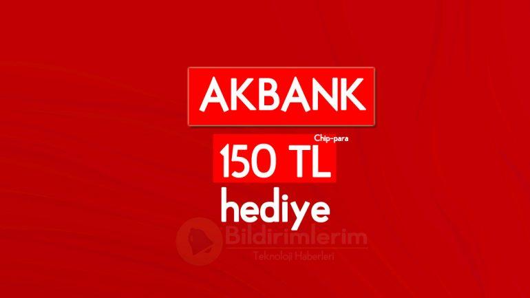 Akbank Axess'e Özel 150 TL hediye son gün 30 Kasım