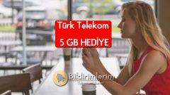 Türk Telekom'a Gel Kazan 5 GB hediye internet