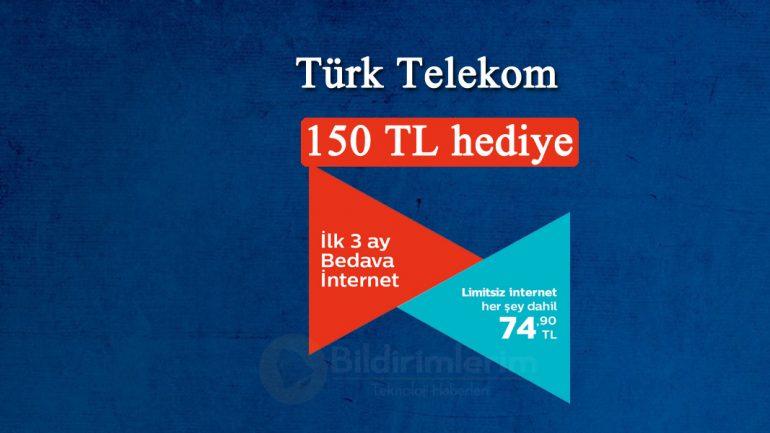 Çok Konuşulan Türk Telekom 3 Ay Bedava Kampanyası