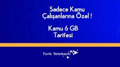 Kamu Çalışanlarına Özel Türk Telekom Kamu 6 GB Tarifesi