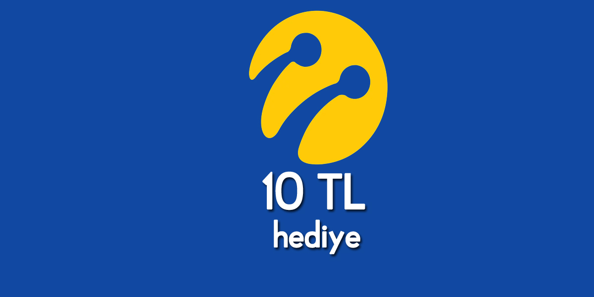 Turkcell'den Herkese 10 TL Veriyor Son gün 30 Kasım 2019 ...