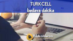 Turkcell Bedava Dakika Paketleri Kampanyası