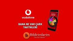 Vodafone Bana Ne Var Çark İnternet Kazanma