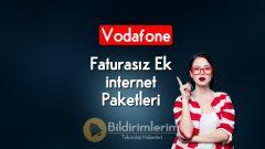 Vodafone Faturasız internet Paketleri