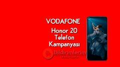 Vodafone Honor 20 Telefon Kampanyası Bileklik Hediyeli