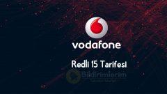 Kısa Süreliğine Vodafone Redli 15 Özel 49 TL