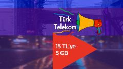Türk Telekom Ekstra 5 GB internet alana 15 GB bedava